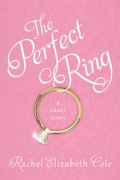 The Perfect Ring: A Short Story
