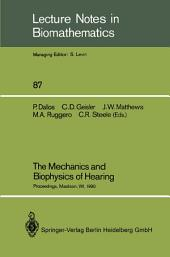 The Mechanics and Biophysics of Hearing: Proceedings of a Conference held at the University of Wisconsin, Madison, WI, June 25–29, 1990