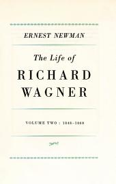 Life of R Wagner: Volume 2