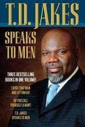 T.D. Jakes Speaks to Men, 3-in-1