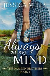 Always on My Mind: A Country Dirt Road Romance