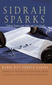 Sidrah Sparks: Talking Torah at the Table with Your Family