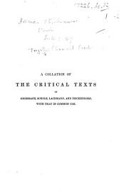 """A Collation of the Critical Texts of Griesbach, Scholz, Lachmann, and Tischendorf, with that in common use. [Extracted from """"An Account of the Printed Text of the Greek New Testament.""""]"""