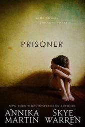 Prisoner: Criminals & Captives #1
