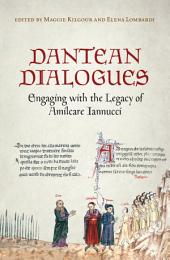 Dantean Dialogues: Engaging with the Legacy of Amilcare Iannucci