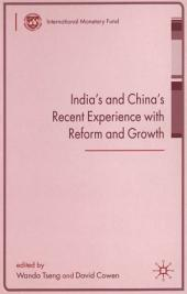 India's and China's Recent Experience with Reform and Growth