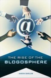 The Rise of the Blogosphere