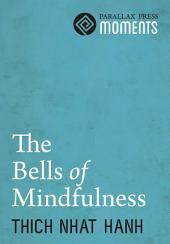The Bells of Mindfulness