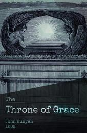 The Throne of Grace: The Saints' Privilege and Profit