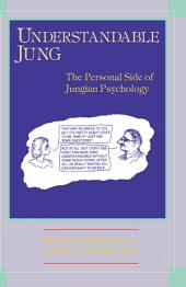 Understandable Jung: The Personal Side of Jungian Psychology