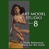 Art Model Studio, Vol.8: A Photo Reference Gallery for the Artist