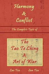 Harmony & Conflict - The Complete Texts of The Tao Te Ching & The Art of War