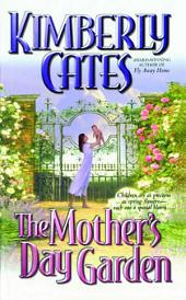 The Mother's Day Garden