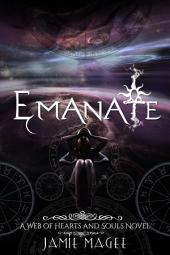 Emanate: Web of Hearts and Souls #15: Insight Series, Book Ten