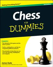 Chess For Dummies: Edition 3