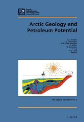 Arctic Geology and Petroleum Potential: Proceedings of the Norwegian Petroleum Society Conference, 15-17 August 1990, Tromso, Norway