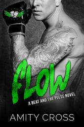 Flow: (#6 The Beat and The Pulse)