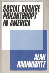 Social Change Philanthropy in America