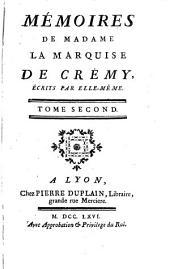 Mémoires de Madame la marquise de Crémy, écrits par elle-même