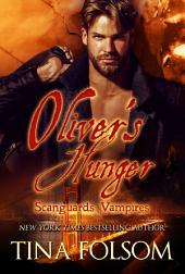 Oliver's Hunger (Scanguards Vampires #7)