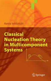 Classical Nucleation Theory in Multicomponent Systems