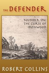 The Defender: The Curse of Ironwood