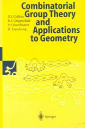 Combinatorial Group Theory and Applications to Geometry