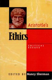 Aristotle's Ethics: Critical Essays