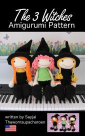 The 3 Witches Amigurumi Pattern