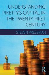 Understanding Piketty's Capital in the Twenty-First Century