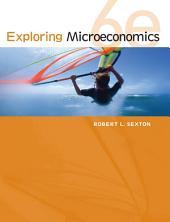 Exploring Microeconomics: Edition 6