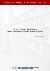 Conflito no Araguaia: peões e posseiros contra a grande empresa
