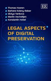 Legal Aspects of Digital Preservation