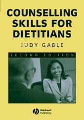 Counselling Skills for Dietitians: Edition 2