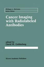 Cancer Imaging with Radiolabeled Antibodies