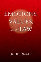 Emotions, Values, and the Law