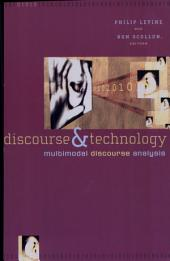 Discourse and Technology: Multimodal Discourse Analysis