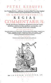 In Constitutiones Regias Commentarius
