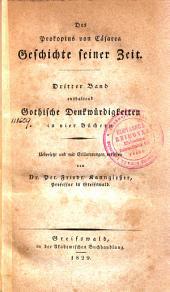 Geschichte seiner Zeit enthaltend Gothische Denkwürdigkeiten, in vier Büchern: Dritter Band