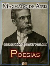 Poesias de Machado de Assis [Ilustrado] [Com Notas, Biografia e Índice Ativo]