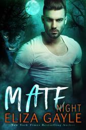 Mate Night, Southern Shifter Series #2: Paranormal BBW Shapeshifter Romance