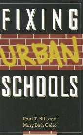 Fixing Urban Schools