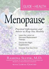 Your Guide to Health: Menopause: Practical Information and Advice to Keep You Healthy, Edition 2