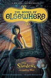 The Shadows: The Books of Elsewhere:, Volume 1
