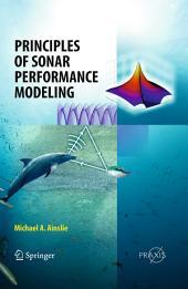 Principles of Sonar Performance Modelling