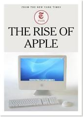The Rise of Apple