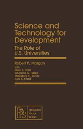 Science and Technology for Development: The Role of U.S. Universities