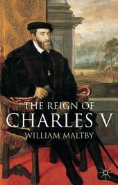 The Reign of Charles V