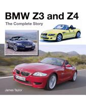 BMW Z3 and Z4: The Complete Story