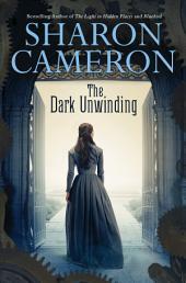 The Dark Unwinding: Book 1